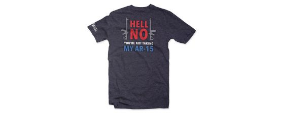 HELL NO You're Not Taking My AR-15 T-shirt